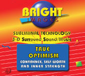 Bright Images True Optimism Subliminal CD, mp3s and Tape Self Improvement Audio Programs
