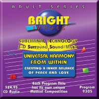 Bright Images Subliminal Unicersal Harmony From Within tape, CD & mp3 Audio Program