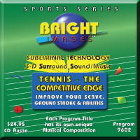 Bright Images Subliminal Tennis - The Competitive Edge Tape, cd's and mp3 Audio Programs